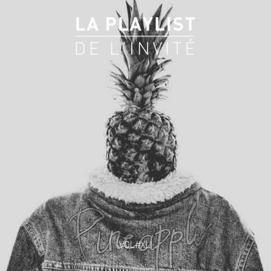 Playlist Invité Pineapple