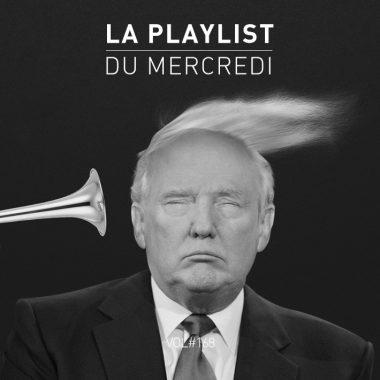 Playlist Trump président