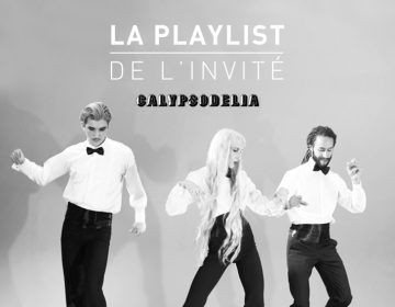 Playlist de l'Invité VOL•52 CALYPSODELIA