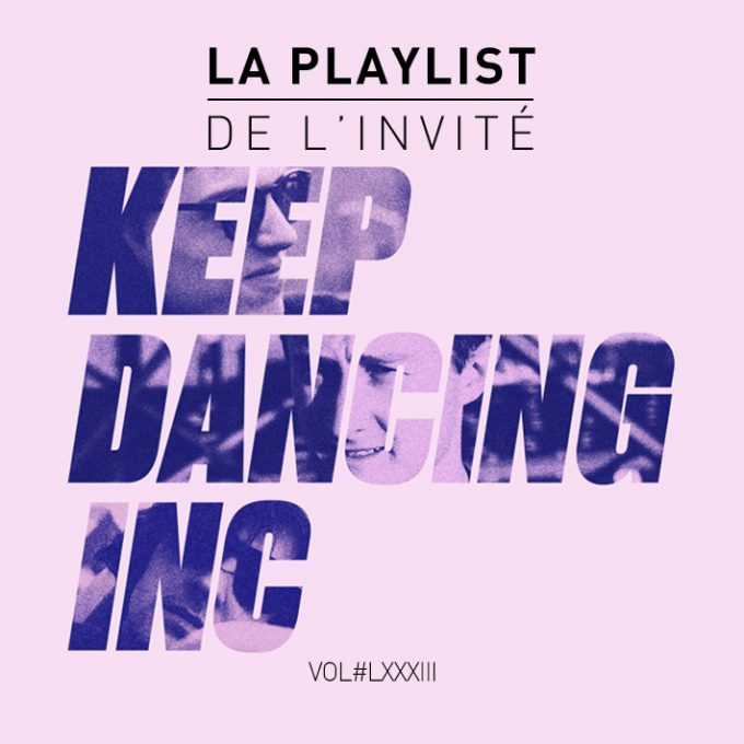 Keep Dancing Inc Playlist