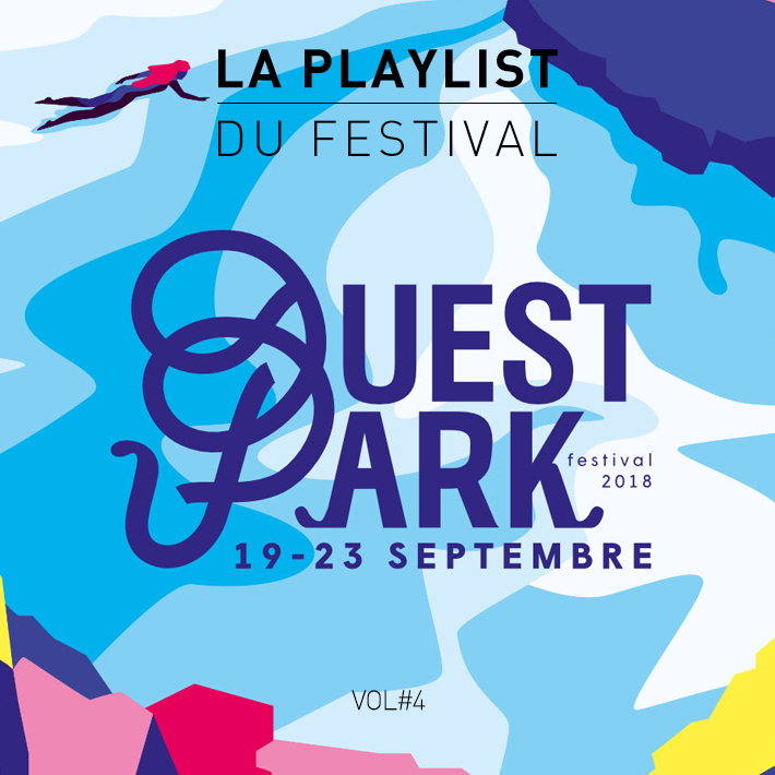 playlist festival 4 ouest park festival 2018 musique septembre rock pop folk house electro le. Black Bedroom Furniture Sets. Home Design Ideas