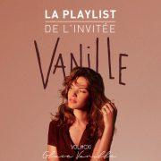 Vanille Musique Playlist