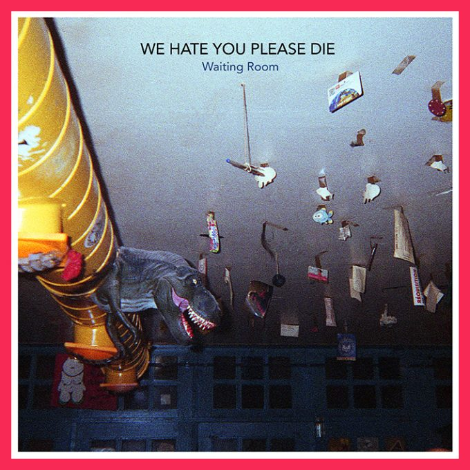 We Hate You Please Die Cover Playlist 01
